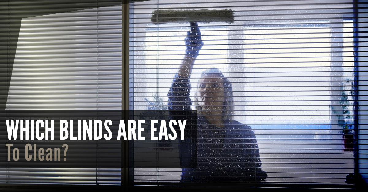 Easy To Clean Blinds.Which Blinds Are Easy To Clean Quickfit Blinds And Curtains