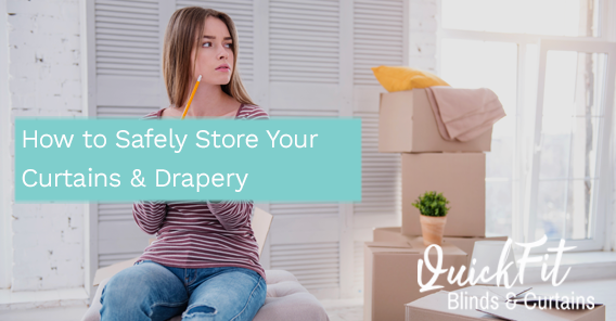 How to Safely Store Your Curtains & Drapery