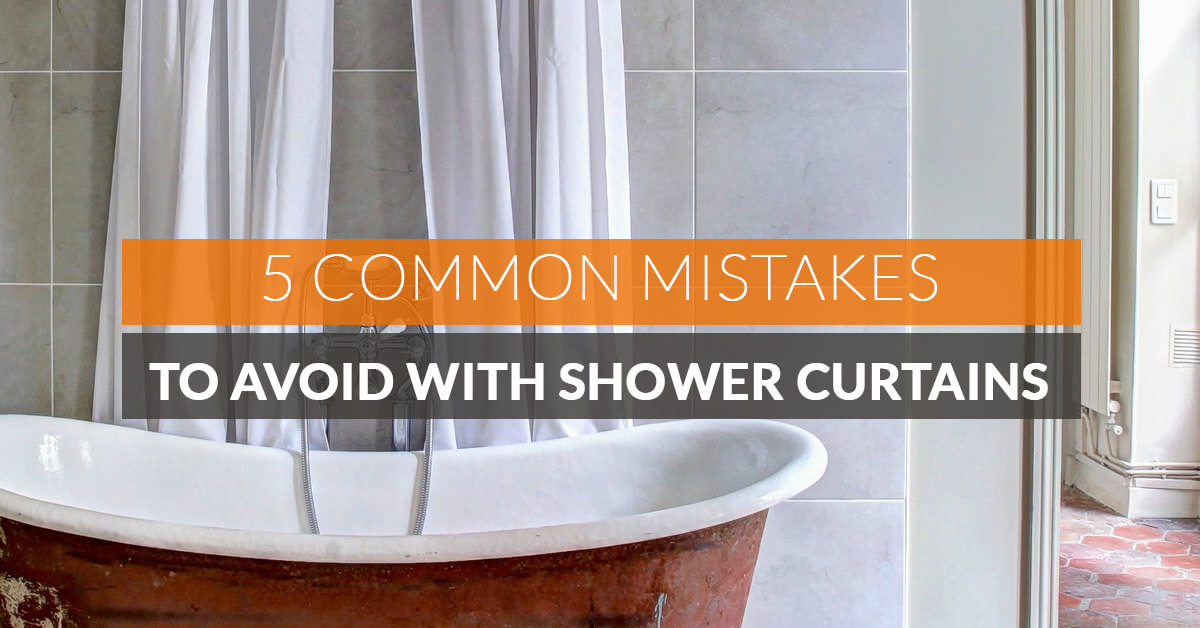 5 Common Mistakes To Avoid With Shower Curtains Quickfit Blinds And Curtains